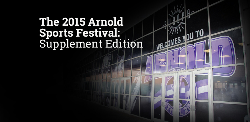 The 2015 Arnold Sports Festival: Supplement Edition