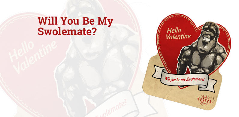 Will You Be My SwoleMate?