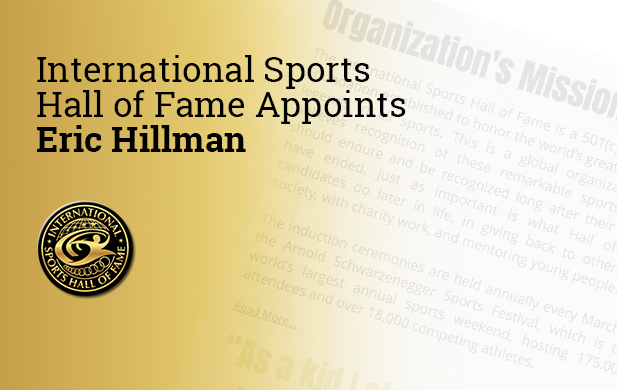 International Sports Hall of Fame Appoints Eric Hillman