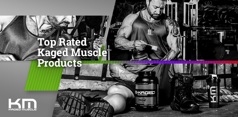 Top Rated Kaged Muscle Products