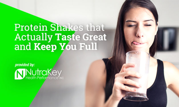 Protein Shakes that Actually Taste Great and Keep You Full via NutraKey
