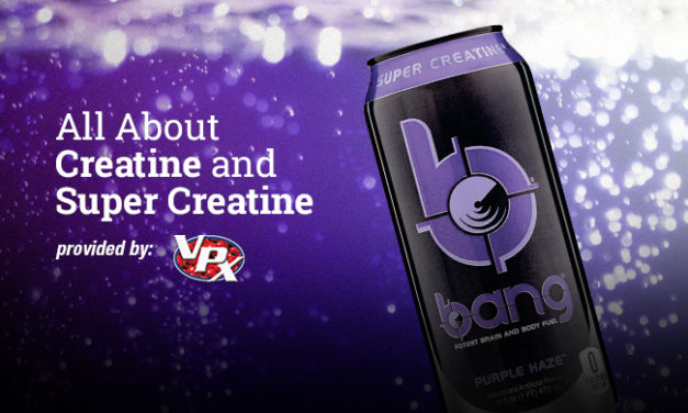All About Creatine and Super Creatine via VPX