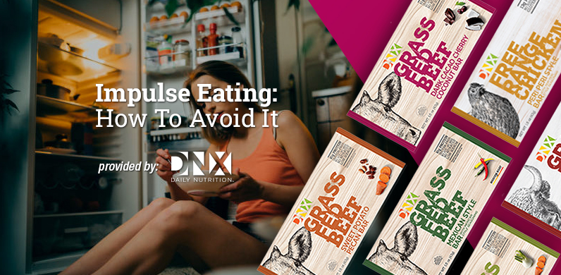 Impulse Eating: How To Avoid It via DNX Bar