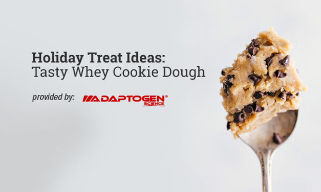 Holiday Treat Ideas: Tasty Whey Cookie Dough via Adaptogen Science