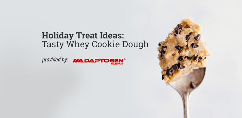Holiday Treat Ideas: Tasty Whey Cookie Dough via Adaptogen Science