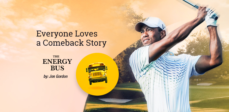Everyone Loves a Comeback Story by Jon Gordon