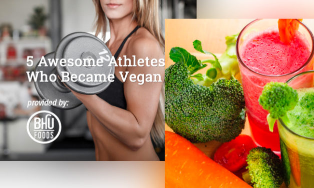 5 Awesome Athletes Who Became Vegan via Bhu Foods