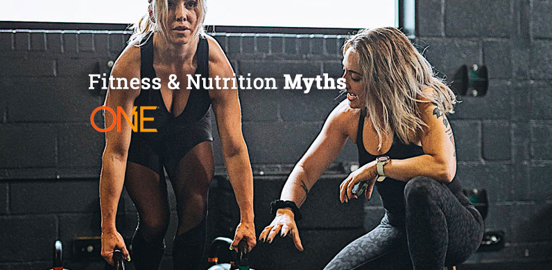 Fitness & Nutrition Myths via One Bar