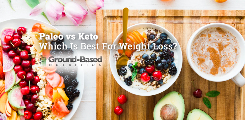 Paleo vs Keto – Which Is Best For Weight Loss? via Ground Based Nutrition