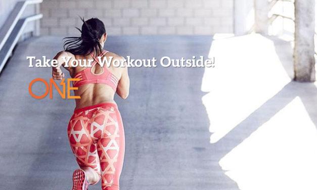 Take Your Workout Outside! via ONE Bar