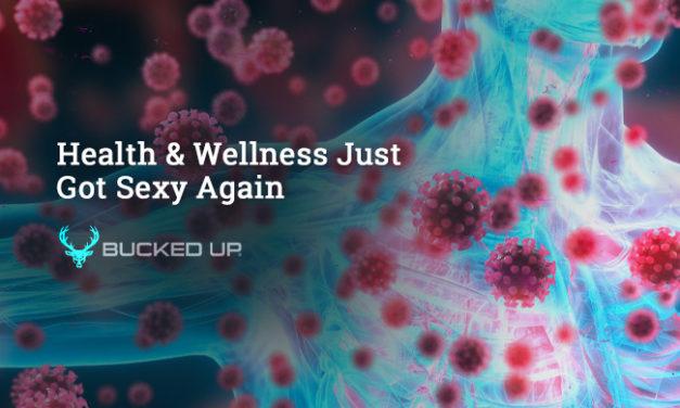 Health & Wellness Just Got Sexy Again via Bucked Up