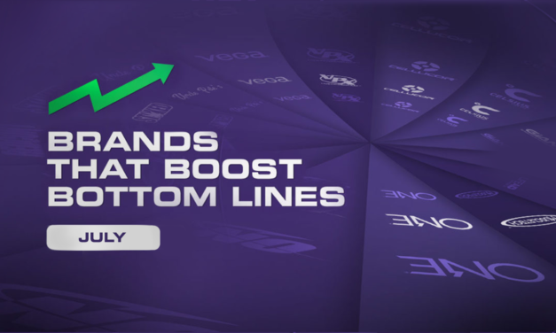 Brands That Boost Bottom Lines – July
