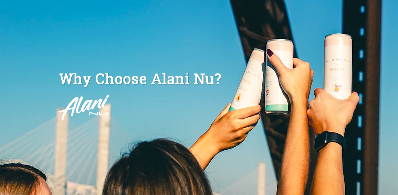 Why Choose Alani Nu?