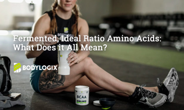 Fermented, Ideal Ratio Amino Acids: What Does it All Mean? via Bodylogix