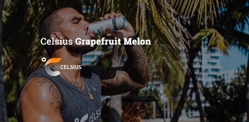 Celsius Grapefruit Melon via Celsius