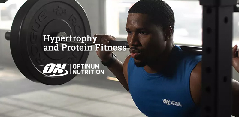 Hypertrophy and Protein Fitness via Optimum Nutrition