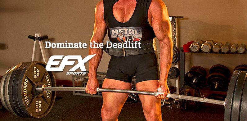 Dominate the Deadlift via EFX Sports