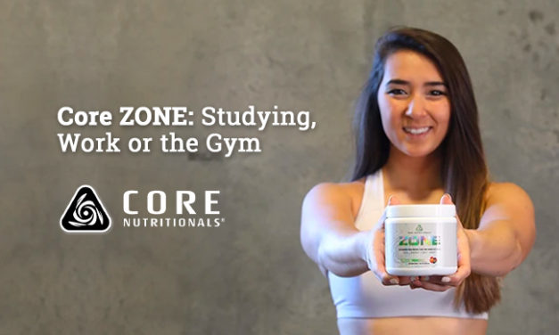 Core ZONE: Studying, Work or the Gym via Core Nutritionals