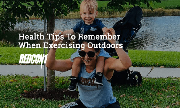 Health Tips To Remember When Exercising Outdoors via Redcon1